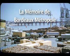 La Mémoire de Bordeaux Métropole.