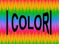 I COLORI FONDAMENTALI SONO TRE ROSSOGIALLOBLU Essi si chiamano colori primari…