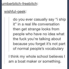 People keep asking you to go sailing with them. | Community Post: 17 Struggles Of Having An OTP