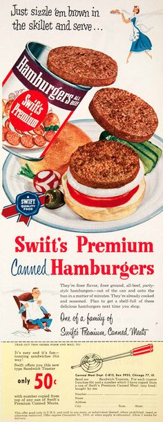 Swift premium canned hamburgers!