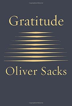 Gratitude, 2016 The New York Times Best Sellers Religion Books winner, Oliver Sacks #NYTime #GoodReads #Books