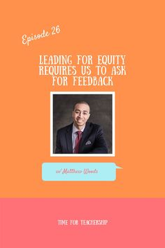 Feedback is the director of change and progress. That's why Matthew Woods, a classroom teacher turned administrator, is so passionate about helping other educators integrate processes that encourage constant feedback in their school culture. Click to tune in as we go over equity, perceptions, conflict resolution, and much more! School Assistant, Assistant Principal, Classroom Teacher, Student Teacher, Gender Equity, Leadership Coaching, Change Management, Critical Thinking Skills, Conflict Resolution