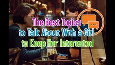 dating keeping her interested