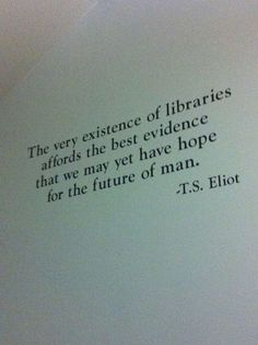 The existence of libraries.