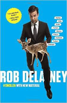 (D) Rob Delaney: Mother. Rob Delaney, I Am Jealous, Seth Meyers, Theatre Geek, Heavy Metal Bands, Rolling Stones, Memoirs, Comedians, Good Books