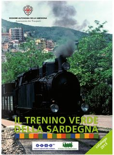 Trenino Verde Sardegna 2013: Ecco il nuovo Catalogo, con i Percorsi, gli Orari e tutte le Info utili