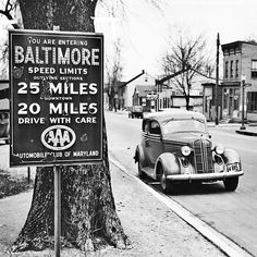 "March 15, 1938. ""You are now entering Baltimore."" A. Aubrey Bodine"
