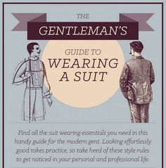 Infographic: The Gentleman's Guide To Wearing A Suit - DesignTAXI.com