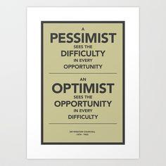 Pessimist / Optimist Art Print by Getrealpaid - $15.00