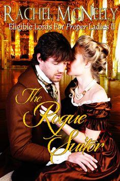 Rachel McNeely - The Rogue Suitor