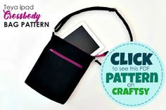 a practical ipad bag pattern. Click here to grab one!