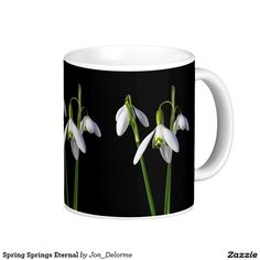 Spring Springs Eternal Classic White Coffee Mug