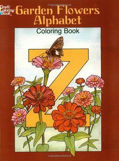 Garden Flowers Alphabet Coloring Book (Dover Design Coloring Books): Ruth Soffer: 9780486435954: Amazon.com: Books
