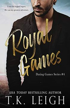 Royal Games: A Royal Road Trip Romance (Dating Games Book 4) by T.K. Leigh Z Book, Book Club Books, New Books, Love Me Again, Romance And Love, Dating Games, Greatest Adventure, Great Stories, Romance Novels