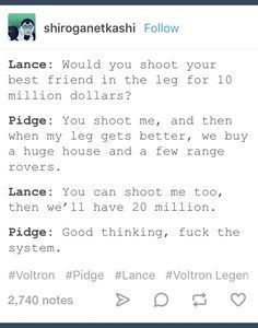Just shoot all the Palladins and Allura and Coran, then put them in the Altean Healing Pods. Boom, 70 Million dollars and the legs are healed as well. Voltron Comics, Voltron Memes, Voltron Fanart, Form Voltron, Voltron Ships, Voltron Klance, Superwholock, Klance Comics, Samurai