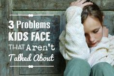 """Even in our """"too much information"""" world, some problems our kids face still remain hidden due to the embarrassment factor. Don't let what other people think prevent your child from receiving the help they need. #kids #kidpressures #kidproblems"""