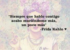 Citas Frida Kahlo
