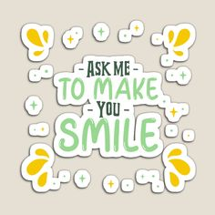 Promote   Redbubble Your Smile, Make You Smile, How To Introduce Yourself, Make It Yourself, How To Make, My Design, Sayings, Words, Lyrics