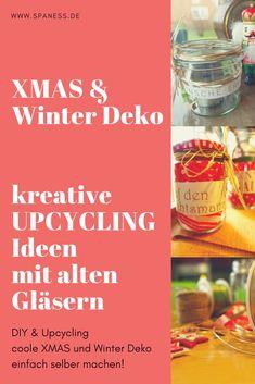 Winter DIY Geschenke mit alten Gläsern. Coole XMAS Deko DIY. Tolle Hotels, Winter Diy, Home Spa, Wellness, Business, Creative Gifts, Diy Presents, Simple, Upcycling Ideas