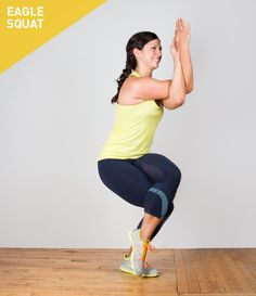 Eagle Squat http://greatist.com/move/squat-variations-you-need-to-know