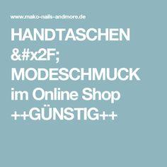 HANDTASCHEN / MODESCHMUCK im  Online Shop ++GÜNSTIG++