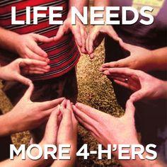 Life needs more #4H'ers. #4Hlife