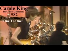 """Carole King's """"One To One"""" documentary from 1982 featuring Eric Johnson on guitar with Steve Meador on drums. Eric Johnson, Carole King, The One, Documentaries, Texts, Messages, Music, Youtube, Musica"""