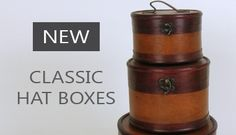 New: Classic Hat Boxes