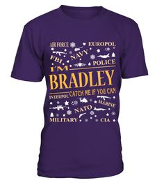 # I AM BRADLEY CATCH ME IF YOU CAN .  I AM BRADLEY CATCH ME IF YOU CAN  A GIFT FOR A SPECIAL PERSON  It's a unique tshirt, with a special name!   HOW TO ORDER:  1. Select the style and color you want:  2. Click Reserve it now  3. Select size and quantity  4. Enter shipping and billing information  5. Done! Simple as that!  TIPS: Buy 2 or more to save shipping cost!   This is printable if you purchase only one piece. so dont worry, you will get yours.   Guaranteed safe and secure checkout…
