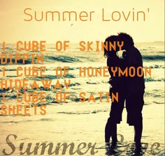 Summer Lovin': 1 cube Skinny Dippin, 1 cube Honeymoon Hideaway, 1 cube Satin Sheets.  For more Scentsy recipes contact me at www.daniellecoziahr.scentsy.us