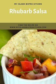 Nachos and a bowl of Rhubarb Salsa Sweet Salsa, Spicy Salsa, Fresh Salsa, Cranberry Salsa, Bistro Kitchen, Rich Recipe, Grilled Pork Chops, Rhubarb Recipes