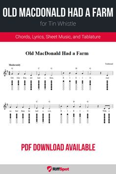 Free tin whistle sheet music for Old MacDonald Had a Farm with chord symbols, lyrics, and tablature. Flute Sheet Music, Sheet Music Notes, Piano Music, Native American Flute, Native Flute, Recorder Music, Recorder Notes, Guitar Chords For Songs, Ukulele