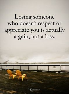 Type YES if you agree. Losing someone who doesn't respect or appreciate you is actually a gain, not a loss. Motivational Quotes, Inspirational Quotes, Power Of Positivity, Appreciate You, Quotes About Moving On, Deep Thoughts, Letting Go, Quotes To Live By, Appreciation
