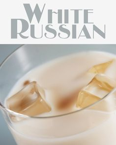 Simple and satisfying, the White Russian will long remain a favorite cocktail.