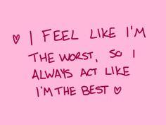 i feel like im the worst
