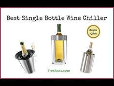Best Single Bottle Wine Chiller Reviews (2020 Buyers Guide) Cooler Reviews, Wine Chillers, Cool Wraps, Electric Wine Opener, Wine Refrigerator, Buyers Guide, Wine Storage, Bottle Opener, Things To Come