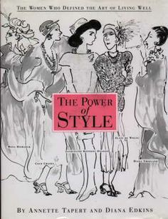 The Power of Style by Annette Tapert covers many of the style icons from the past century - from Coco Chanel, to Millicent Rogers, and Jackie O. Great writing and loads of photos. One of my favorites!