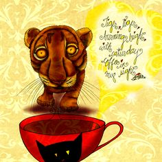 """#caturday """"Tiger, tiger burning bright, with caturday coffee in my sight."""" - (adapted) Wm. Blake. What my #Coffee says to me March 28 - drink YOUR life in - celebrate with sun, fun and a bunch of maple syrup fed humans! Go and enjoy some fun, sun and adventure, then, MAKE ME DONATE! Buy one of my creations and I'll donate 50% royalties! Details here: http://www.catsinthebag.com/What%20my%20coffee%20says.html  (What my Coffee says to me is a daily, illustrated series created by Jennifer R…"""