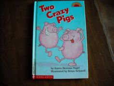 Two Crazy Pigs (Hello Reader! Level 2) by Karen Berman Nagel Scholastic (1992) - for sale at Wenzel Thrifty Nickel ecrater store