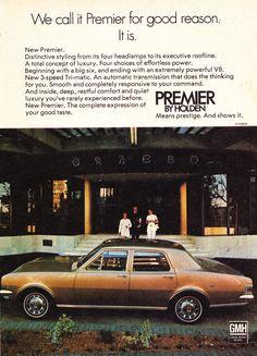 Holden Premier, Holden Australia, Big Six, Australian Cars, Car Brochure, Retro Cars, General Motors, Automatic Transmission, Cool Cars