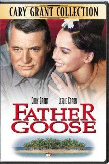 """Father Goose (1964) -- """"During WW2, a man persuaded to live on an isolated island and spot aircraft finds himself responsible for a teacher and several students, all female."""""""