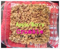 Clean Apple/Berry Crumble APPLE/ BERRY LAYER * 5-6 pink lady apples, 1 tsp cinnamon, 1 tsp vanilla extract, zest 1 orange, 1/2 cup berries, 1 tbs coconut water - bring to boil then simmer in a saucepan for 10 minutes  CRUMBLE LAYER * 1 cup GF oats, 1 cup quinoa flakes * 1/2 cup desiccated coconut (unsweetened)  * 1 tsp vanilla extract, 1 tsp cinnamon * 2-3 tbs coconut oil (try 2 then add another if needed) * 2-3 tbs maple syrup (try 2 then add another if needed) * 1/3 cup walnuts Process