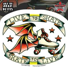 Adam Potts Live To Skate Roller Derby Bat Wings Boot Tattoo Flash inspiration..... change skate to Quad skate and this would be sweet!!