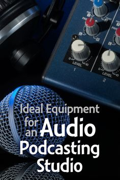 Before you buy all kinds of #podcasting gear that you may not need, consider these 7 categories of equipment for an audio #podcast.