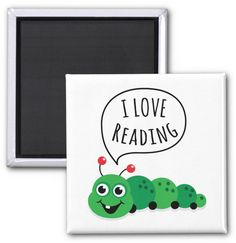 I love reading magnet with cute bookworm. Encourage kids to read with this cute gift