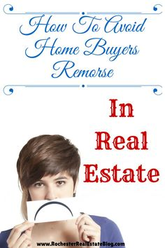 How To Avoid #Home Buyers Remorse In Real Estate - www.rochesterreal... via @Kyle Hiscock, REALTOR®, Licensed Real Estate Salesperson, e-PRO® #realestate #homebuying #buyersremorse