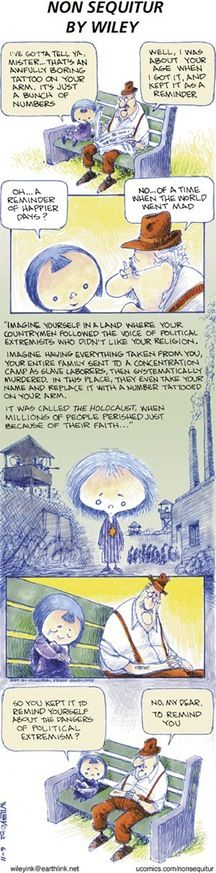 This has always been the least funny Non Sequitur, and my favorite. Every year on Holocaust Remembrance Day, I look at it. : comics