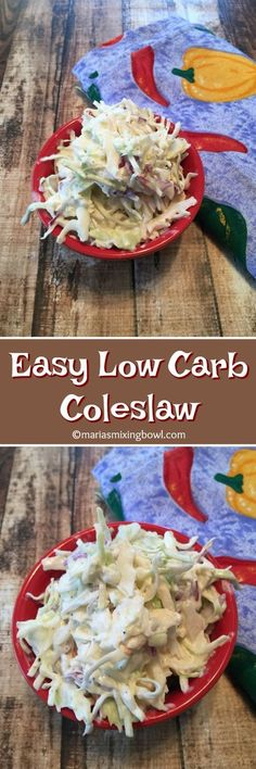 Easy Low Carb Coleslaw- Even though this Coleslaw is low carb nobody ever knows it. It is that good!! It's the only one I make.
