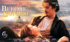Before sunrise 1995 directed by  Richard Linklater with Julie Delpy and Ethan Hawke.