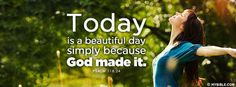 Psalm 118:24 NKJV - This is the Day That The Lord Has Made. - Facebook Cover Photo